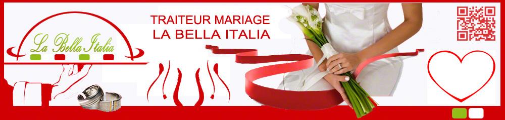 La Bella Italia Traiteur italien;